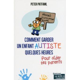 Comment-garder-un-enfant-autiste-quelques-heures-pour-aider-ses-parents-2